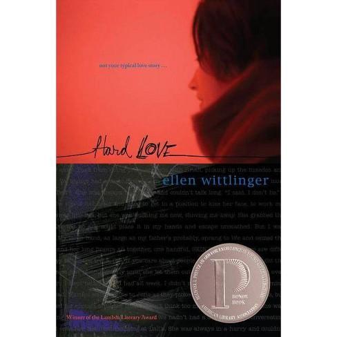 Hard Love - by  Ellen Wittlinger (Paperback) - image 1 of 1