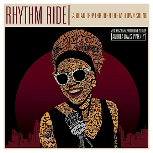 Rhythm Ride: A Road Trip Through the Motown Sound (Hardcover) by Andrea Davis Pinkney - image 1 of 1