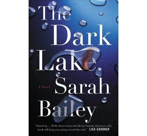 Dark Lake -  (Gemma Woodstock) by Sarah Bailey (Hardcover) - image 1 of 1