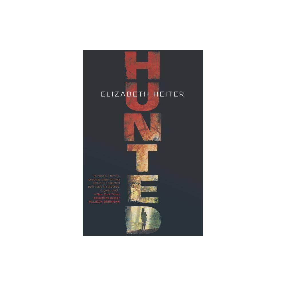 Hunted Profiler By Elizabeth Heiter Paperback