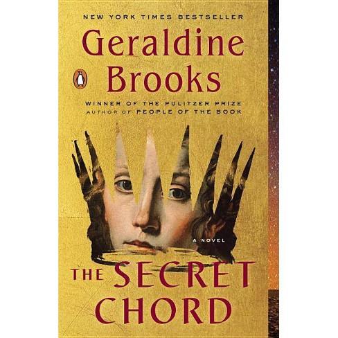 The Secret Chord - by  Geraldine Brooks (Paperback) - image 1 of 1