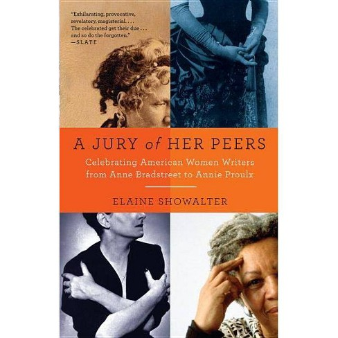 A Jury of Her Peers - by  Elaine Showalter (Paperback) - image 1 of 1