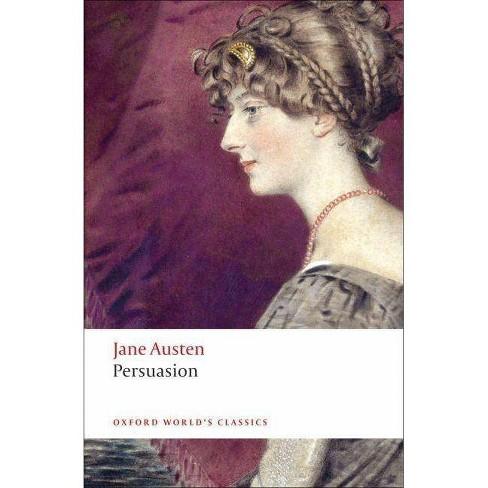 Persuasion - (Oxford World's Classics (Paperback)) by  Jane Austen & Deidre Shauna Lynch (Paperback) - image 1 of 1