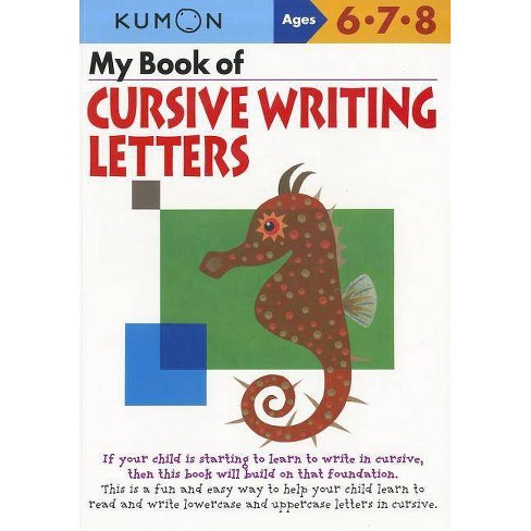 My Book of Cursive Writing Letters, Ages 6-8 - (Paperback) - image 1 of 1