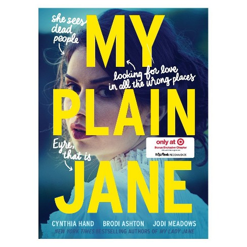 My Plain Jane Target Exclusive Edition by Cynthia Hand, Brodi Ashton and Jodi Meadows - image 1 of 2