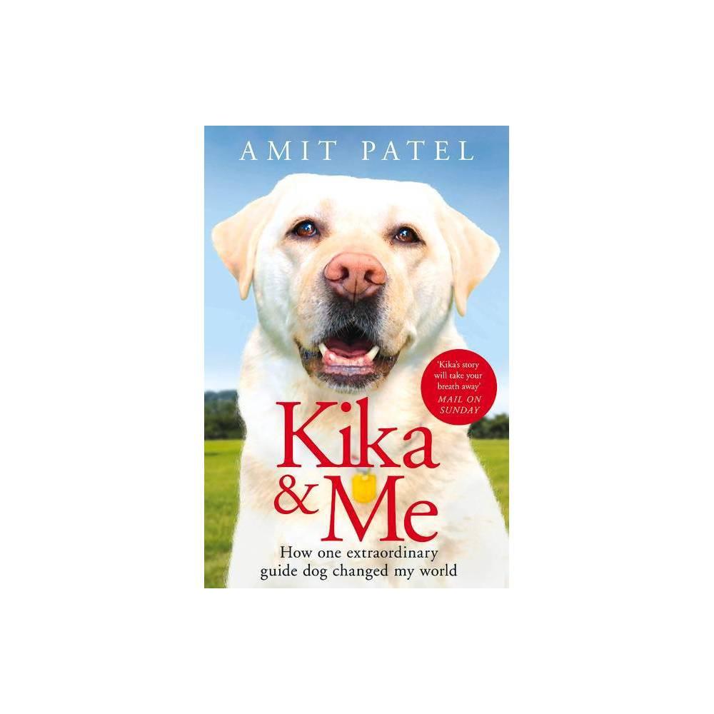 Kika Me By Amit Patel Paperback