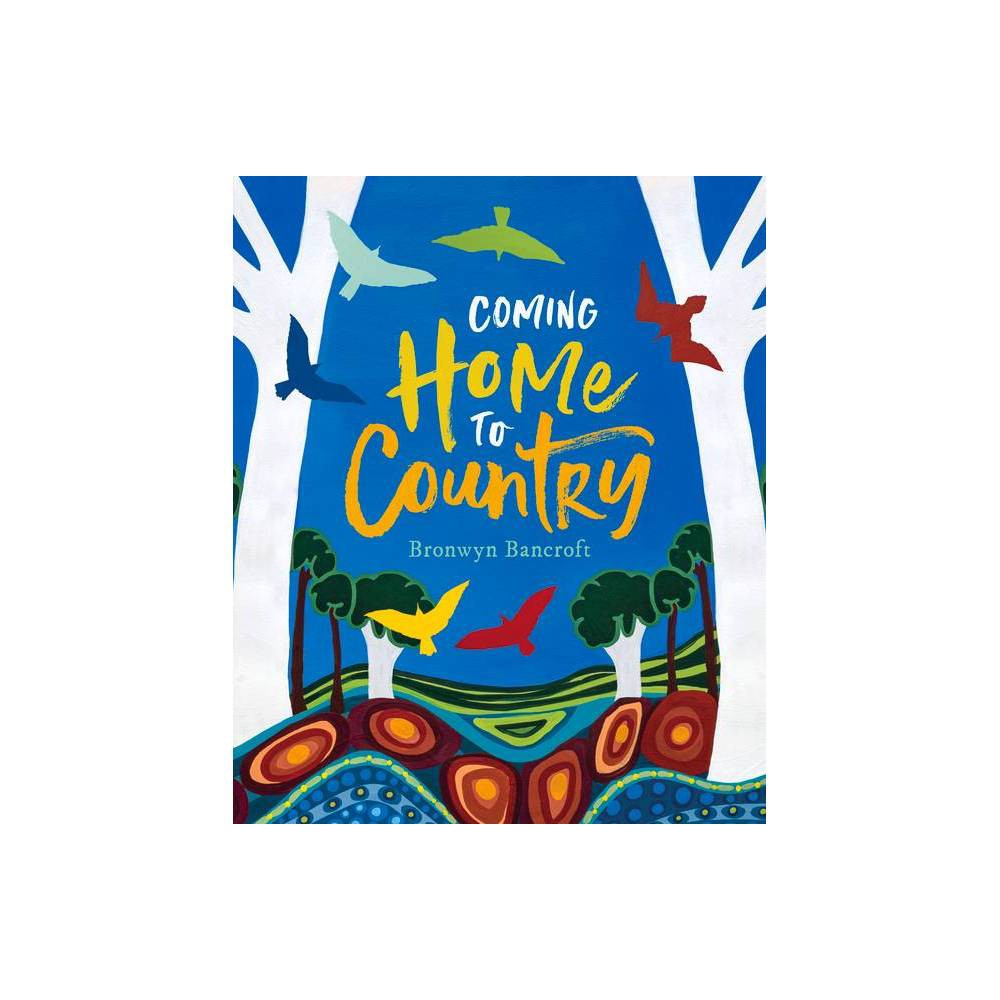 Coming Home To Country Hardcover
