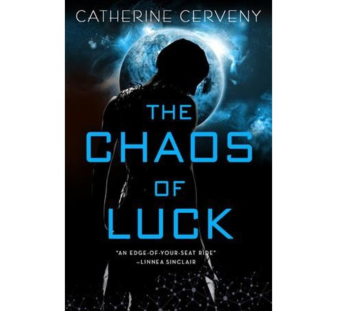 Chaos of Luck -  (Felicia Sevigny) by Catherine Cerveny (Paperback) - image 1 of 1