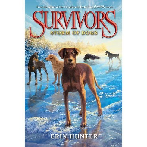 Survivors #6: Storm of Dogs - by  Erin Hunter (Hardcover) - image 1 of 1