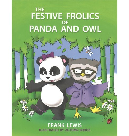 Festive Frolics of Panda and Owl -  by Frank Lewis (Paperback) - image 1 of 1