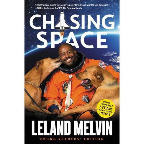 Chasing Space - by  Leland Melvin (Hardcover) - image 1 of 1