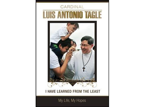 I Have Learned from the Least : My Life, My Hopes (Paperback) (Luis Antonio Tagle) - image 1 of 1