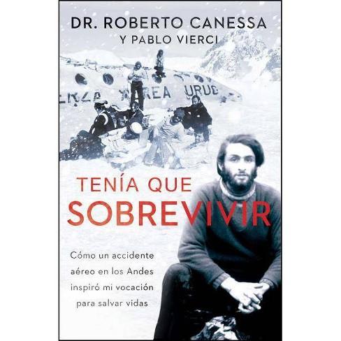 Ten�a Que Sobrevivir (I Had to Survive Spanish Edition) - (Atria Espanol) (Paperback) - image 1 of 1