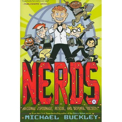 National Espionage, Rescue, and Defense Society (Nerds Book One) - (Nerds (Paperback)) by  Michael Buckley (Paperback)