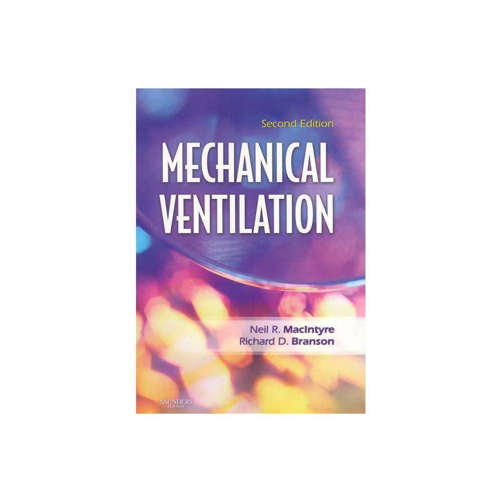 Mechanical Ventilation 2nd Edition By Neil R Macintyre Richard D Branson Paperback