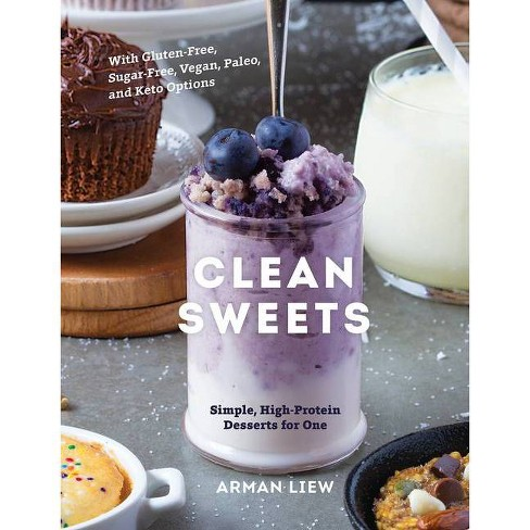 Clean Sweets - 2 Edition by  Arman Liew (Hardcover) - image 1 of 1