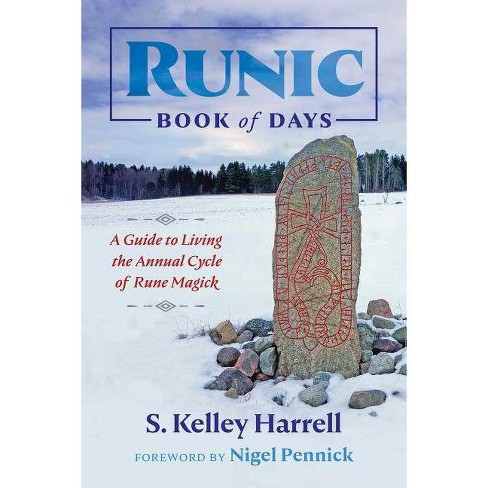 Runic Book of Days - by  S Kelley Harrell (Paperback) - image 1 of 1