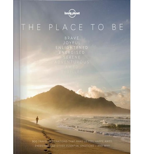 Lonely Planet the Place to Be (Hardcover) - image 1 of 1