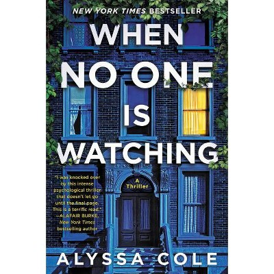 When No One Is Watching - by Alyssa Cole (Paperback)