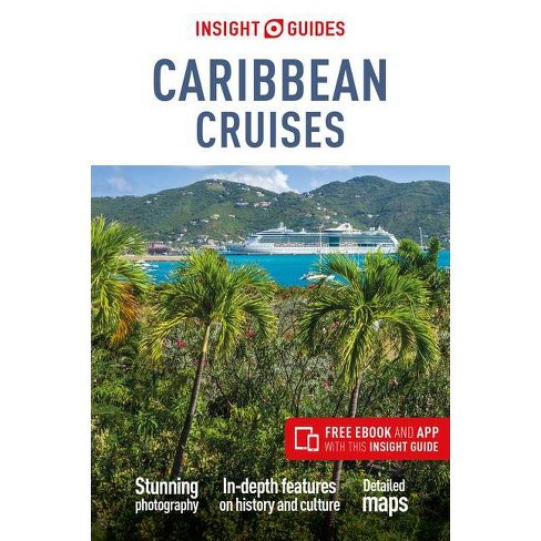 Insight Guides Caribbean Cruises (Travel Guide with Free Ebook) - 4 Edition (Paperback) - image 1 of 1