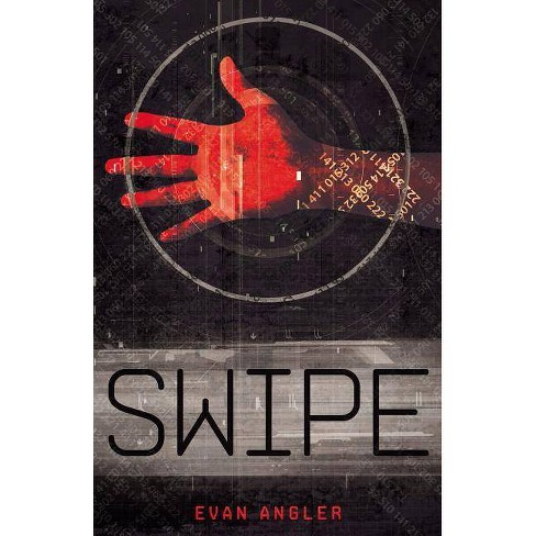 Swipe - by  Evan Angler (Paperback) - image 1 of 1