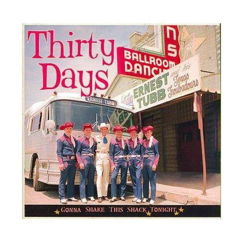 Ernest  Ernest; Tubb Tubb - Thirty Days- Gonna Shake This Shack Tonight (CD) - image 1 of 1