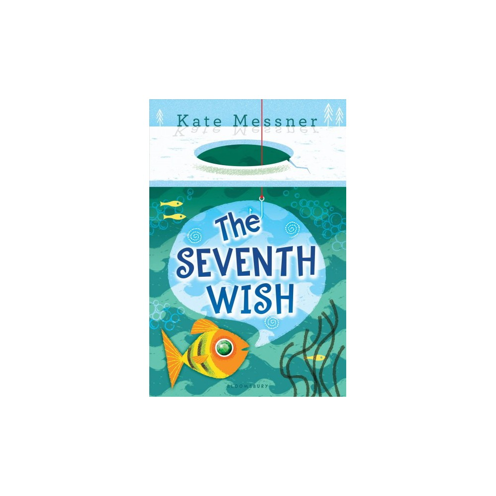 Seventh Wish (Hardcover) (Kate Messner)