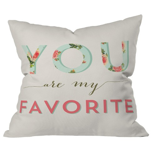 """Ivory Floral You Are My Favorite Throw Pillow (20""""x20"""") - Deny Designs® - image 1 of 1"""