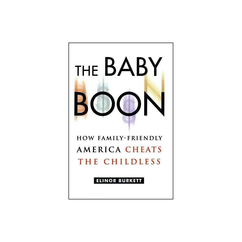 The Baby Boon By Elinor Burkett Paperback