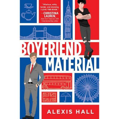 Boyfriend Material - by Alexis Hall (Paperback)