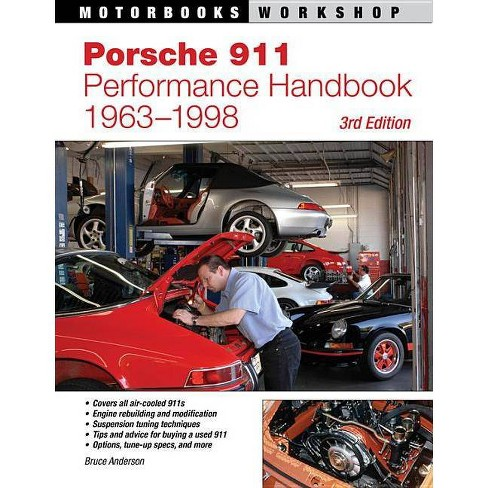 Porsche 911 Performance Handbook, 1963-1998 - (Motorbooks Workshop) 3 Edition by  Bruce Anderson - image 1 of 1
