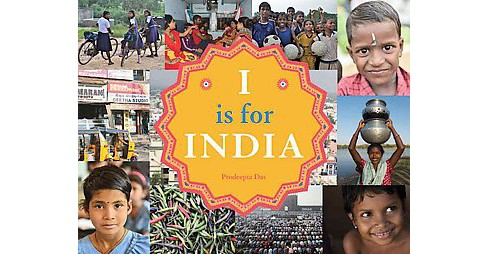 I Is for India (Paperback) (Prodeepta Das) - image 1 of 1