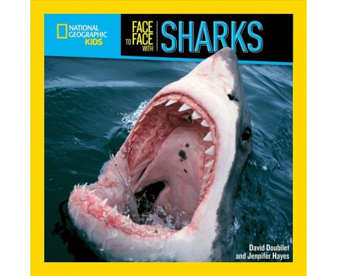 Face to Face With Sharks -  by David Doubliet & Jennifer Hayes (Paperback) - image 1 of 1
