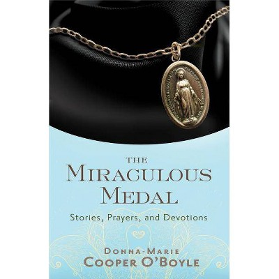 Miraculous Medal - by  Donna-Marie Cooper O'Boyle (Paperback)
