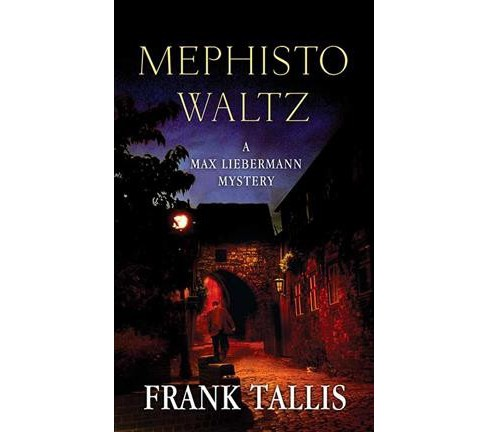 Mephisto Waltz -  Large Print (Max Lieberman Mysteries) by Frank Tallis (Hardcover) - image 1 of 1