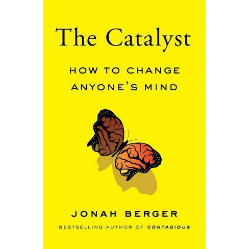 The Catalyst - by  Jonah Berger (Hardcover) - image 1 of 1