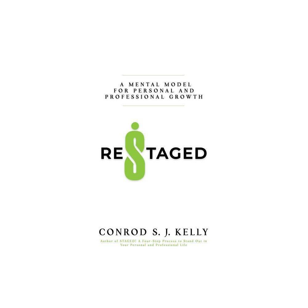 Restaged By Conrod S J Kelly Paperback