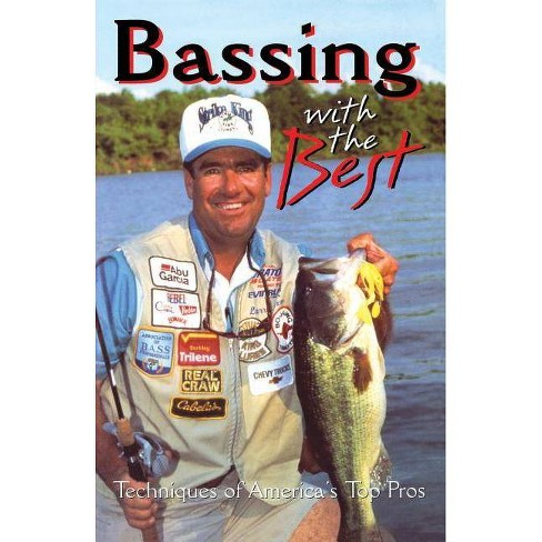 Bassing with the Best - by  Gary White (Paperback) - image 1 of 1