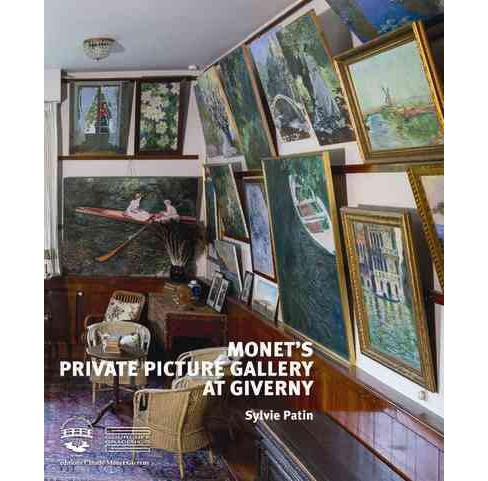 Monet's Private Picture Gallery at Giverny : Paintings by Monet and His Friends (Hardcover) (Sylvie - image 1 of 1