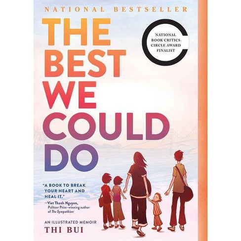 The Best We Could Do - by  Thi Bui (Paperback) - image 1 of 1