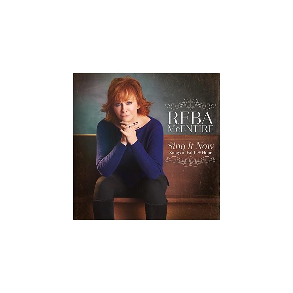 Reba Mcentire - Sing It Now:Songs Of Faith & Hope (Vinyl)