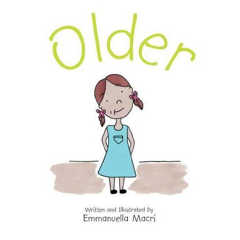 Older - by  Emmanuella Macri (Hardcover) - image 1 of 1