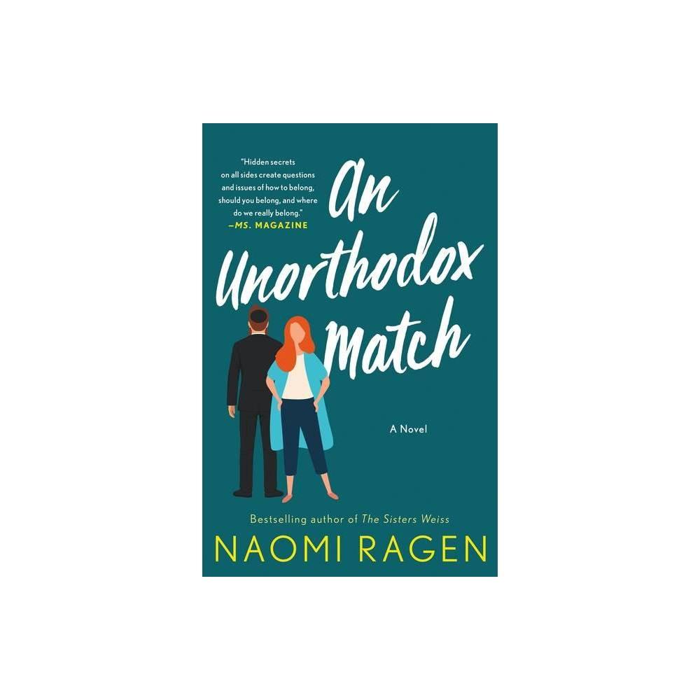 An Unorthodox Match By Naomi Ragen Paperback