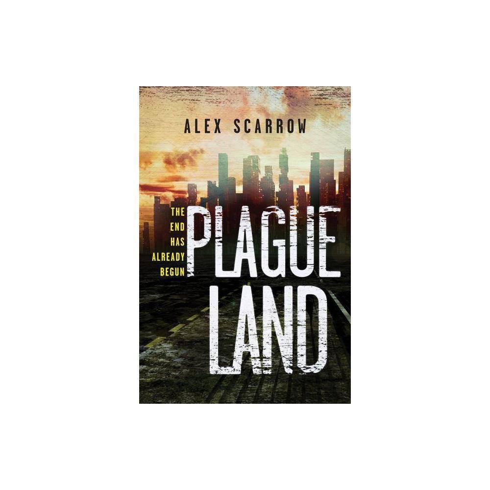 Plague Land Plague Land By Alex Scarrow Paperback