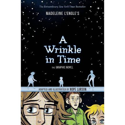 Wrinkle in Time Graphic Novel 08/29/2017 - by Madeleine L'Engle (Paperback)