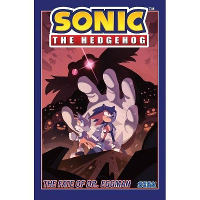 Sonic The Hedgehog Vol 2 The Fate Of Dr Eggman By Ian Flynn Paperback Target