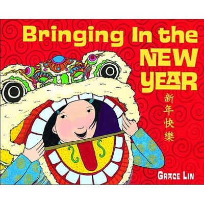 Bringing in the New Year - by  Grace Lin (Board Book)