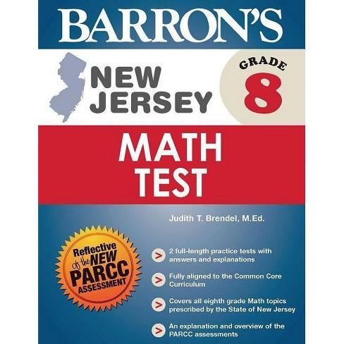 Barron's New Jersey Grade 8 Math Test - (Barron's Test Prep NJ) by Judith T  Brendel (Paperback)