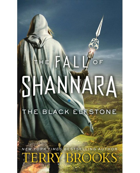 Black Elfstone -  Reprint (Fall of Shannara) by Terry Brooks (Paperback) - image 1 of 1