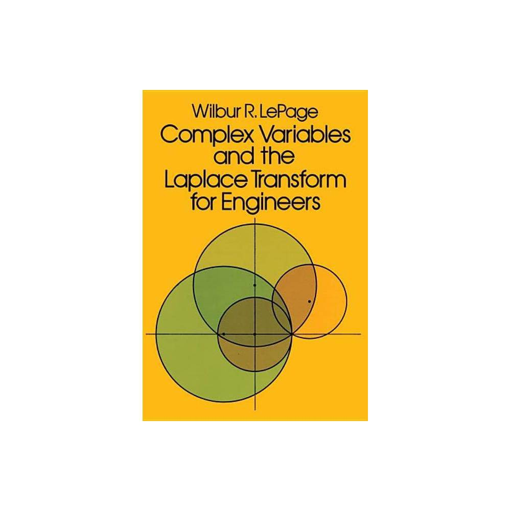 Complex Variables And The Laplace Transform For Engineers Dover Books On Electrical Engineering